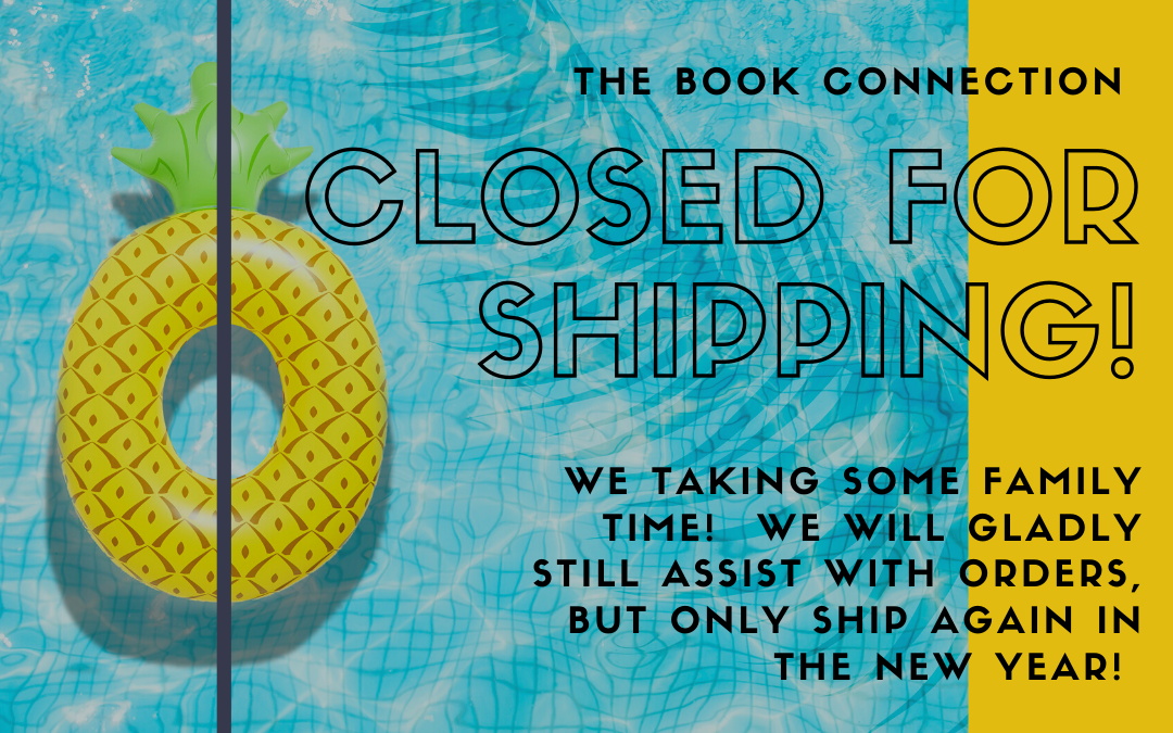 Closed for Shipping